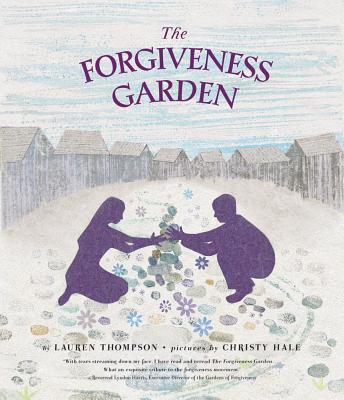 The Forgiveness Garden By Thompson, Lauren/ Hale, Christy (ILT)